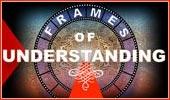 Frames Of Understanding